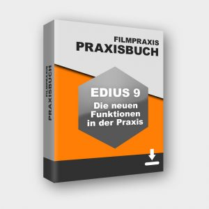Produktbild Praxisbuch EDIUS 9 - Die neuen Funktionen in der Praxis