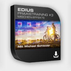 Produktbild Edius Praxistraining Nr 03 - Mischen-Effekte - Download