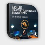 Produktfoto Edius Praxistraining #6 - Sequenzen