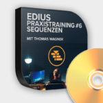 Produktfoto Edius Praxistraining #6 - Sequenzen - DVD