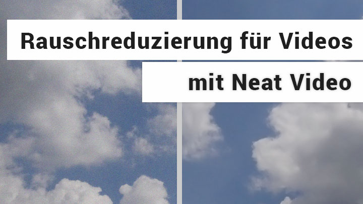 Neat Video Software zur Bildoptimierung