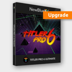 NewBlueFX Titler Pro 6 Ultimate Upgrade