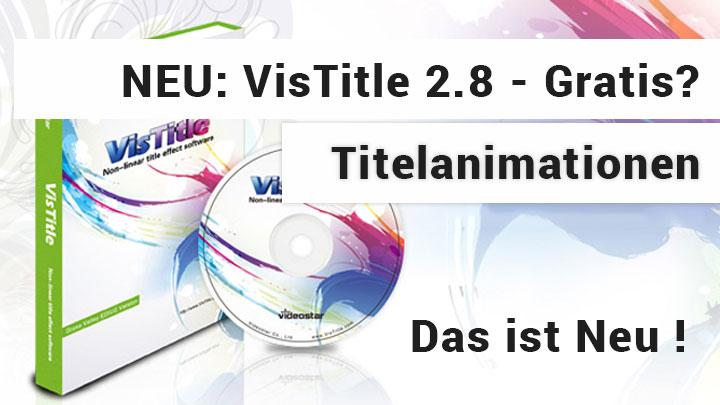 VisTitle 2.8 - Das ist neu